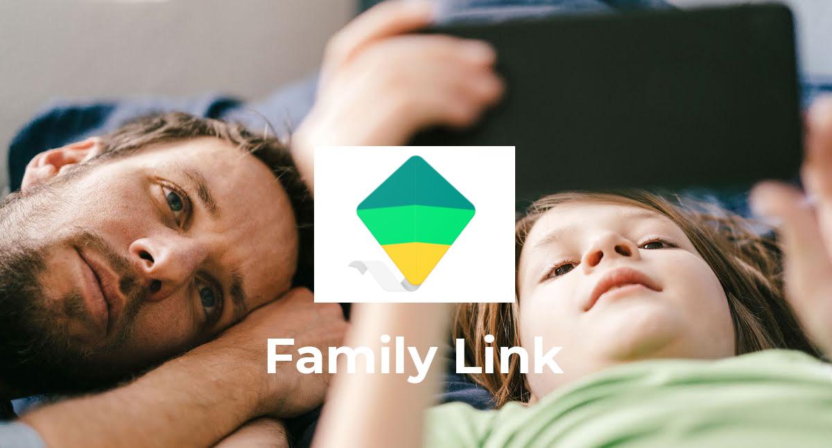 Family Link la app para tener un control de los dispositivos de tus hijos/as